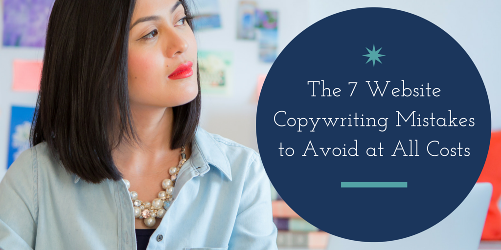 The 7 Biggest Copywriting Mistakes & How to Fix Them