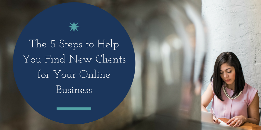 How to Find New Clients for Your Online Business